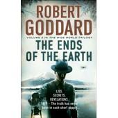 The Ends Of The Earth de Robert Goddard
