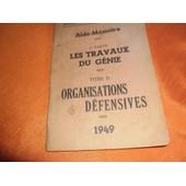 Les Travaux Du G�nie Organisations Defensives 1949 de genie angers