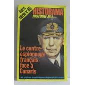 Historama Hors S�rie N�35 Le Contre-Espionnage Fran�ais Face � Canaris
