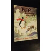 Flip Le Petit Pingouin (Collection Nos Vertes Annees N�10) de TEXTE DE JEAN-CLAUDE