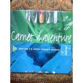 Carnet D'aventure Area 1995-1999 A51 Section Grenoble-Coynenne de Collectif Ar�a