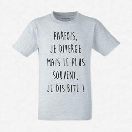 T-Shirt Homme Gris Parfois Je Diverge, Mais Souvent Je Dis Bite !