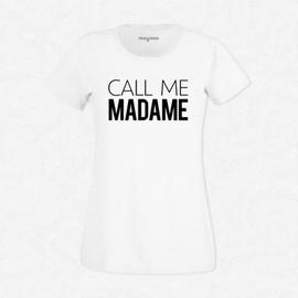 T-Shirt Femme Blanc Call Me Madame