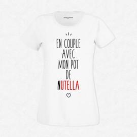 T-Shirt Femme Blanc En Couple Avec Mon Pot De Nutella