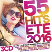 55 Hits �t� 2016 - Collectif