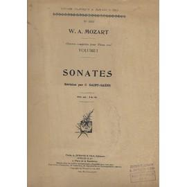Mozart - Sonates Oeuvres Complètes Pour Piano Seul - Volume 1 - revision par Camille Saint Saëns - 270 pages 1915
