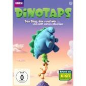 Dinotaps - Das Ding, Das Rund War de -