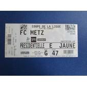 Billet Ticket Football Psg - Fc Metz 16/02/1998 Quart De Finale De La Ligue Place Presidentielle Place 47