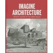 Imagine Architecture de Feireiss, Lukas,Klanten, Robert