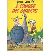 A L'ombre Des Derricks. de MORRIS