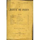Revue De Paris 1re Annee N�17 - Prince Henri D�Orl�ans A Madagascar, Gaston Paris. Fr�d�ric Mistral. � I. L�Homme. . Gyp. Leurs �mes (3e Partie) . .Alfred Berl...... Les Deux Rome En ...