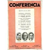 Conferencia 30e Annee N�19 - Confidences : Introduction Au Romanesque Familier Par M. Georges Duhamel, De L�Acad�mie Fran�aise, L�Amour Dans Shakespeare D�fense D�Othello Par Me Maurice ...