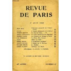 Revue De Paris 45e Annee N�11 - Travers�e Sensuelle De 1�Astronomie .L'arm�e Allemande Et Le F�hrerle Cheval Blanc. � Iiiles Id�es Financi�res De Napol�onles D�buts De Briand � Paris.Le ...