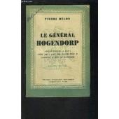 Le General Hogendorp- Gouverneur A Java- Aide De Camp De Napoleon Ier- Ermite A Prio De Janeiro de MELON PIERRE.