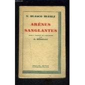 Arenes Sanglantes de IBANEZ BLASCO V