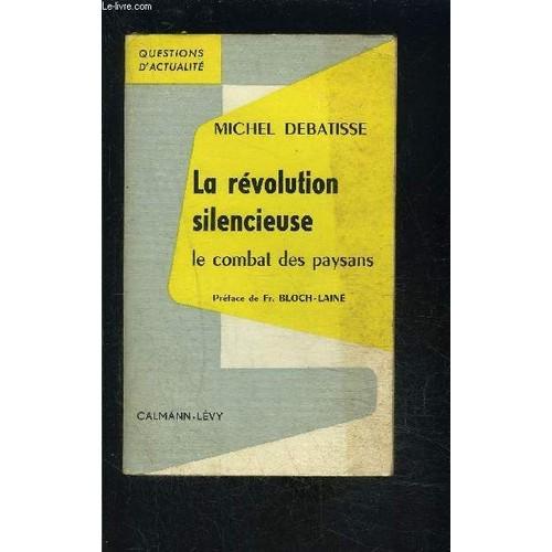 La Revolution Silencieuse- Le Combat Des Paysans / Questions D Actualite |  Rakuten