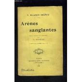 Arenes Sanglantes de IBANEZ BLASCO V.
