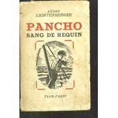 Pancho Sang De Requin de andr� lichtenberger