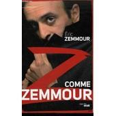 Z Comme Zemmour - Collection Documents. de eric zemmour