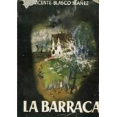 La Barraca de BLASCO IBANEZ VICENTE