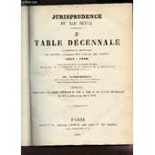 Jurisprudence Du Xixe Siecle - 3eme Table Decennale Alphabetique Et Chronologique Du Recueil General Des Lois Et Des Arrets (1871 � 1880) . de DE COUDER RUBEN J.