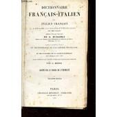 Dictionnaire Francais-Italien Et Italien-Francais - A L'usage Des Maisons D'education Des Deux Nations - de g. biagioli