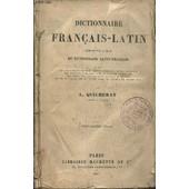 Dictionnaire Francais-Latin - Compos� Sur Le Plan Du Dcitionnaire Latin-Francais. de QUICHERAT L. / CHATELAIN EMILE