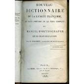 Nouveau Dictionnaire De La Langue Francoise, Le Plus Portatif Et Le Plus Complet, Ou Manuel D'orthographe Et De Prononciation. de MARGUERY M.