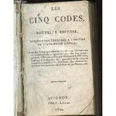 Les Cinq Codes, Nouvelle Edition, Entierement Conforme A L'edition De L'imprimerie Royale. de COLLECTIF
