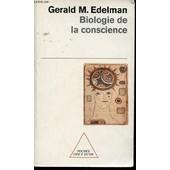 Biologie De La Conscience. de EDELMAN GERALD M.