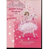 Princesse Charlotte Ouvre Le Bal - Illustrations De Sarah Gibb. de FRENCH VIVIAN