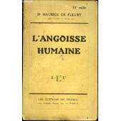L'angoisse Humaine - Avec Une Introduction Touchant Le Renouveau De La Psychologie. de DOCTEUR DE FLEURY MAURICE