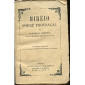Mireio, Poeme Provencal - Nouvelle Edition Revue, Corrigee Et Accompagnee De Notes Et Arguments / Avec La Traduction Litterale En Regard. de MISTRAL FREDERIC
