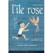 L'ile Rose - Lectures Suivies - Cours Moyen 1ere Annee - 3e Edition de charles vildrac