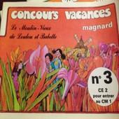Concours Vacances Magnard N�3 Ce2 Pour Entrer Au Cm1 de MAGNARD