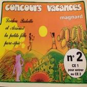 Concours Vacances Magnard N�2 Ce1 Pour Entrer Au Ce2 de MAGNARD