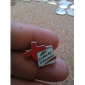 Pin's La Croix Rouge - Des Preuves D''amour Sign� Arthus Bertrand