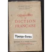 Grammaire De Diction Fran�aise de georges le roy