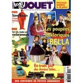 La Vie Du Jouet 124 - Poup�e Bella - Steve Austin - Train Jdep - Soldats Jrd