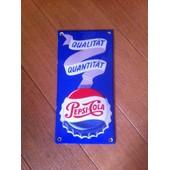Plaque Emaillee Publicitaire Pepsi Cola