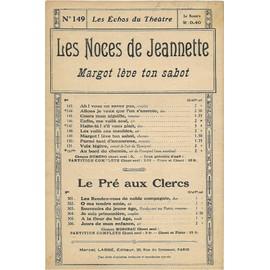 Partition les noces de jeannette margot leve ton sabot /echos du theatre 149