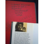 Envoi Autographe De L'�crivain-Voyageur Iconographe Nicolas Bouvier, Boissonnas: Une Dynastie De Photographes, 1864-1983. Gen�ve Histoire De La Photographie Gr�ce Orient Photobook D�dicace Signature