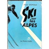 Ski Sur Les Alpes de GIGNOUX (Paul)