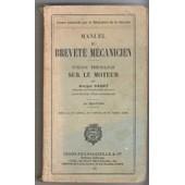 Manuel Du Brevet� M�canicien Notions Th�oriques Sur Le Moteur 21�me �dition 1937 de Georges Ramat