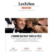 Les Echos Week End 36 : L'homme Qui Veut Tuer La T�l�