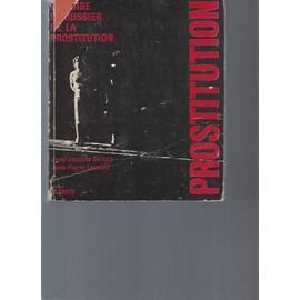 Histoire et Dossier de la Prostitution