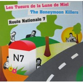 Les Tueurs De La Lune De Miel -The Honeymonn Killers Route Nationale 7