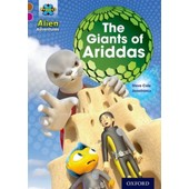 Project X Alien Adventures: Brown Book Band, Oxford Level 10: The Giants Of Ariddas de Steve Cole