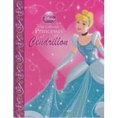 Ma Collection Princesses Cendrillon de Disney