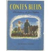 Contes Bleus - L'intr�pide - Gros Claude Et Petit Claude - Petit Tailleur - Rapunzel - Le Loup Et Les Sept Chevreaux Illustr�s Par Jon Nielson de Divers